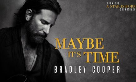"""Bradley Cooper – Maybe It's Time 
