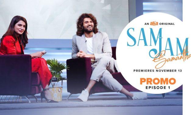 Sam Jam Episode 1 Promo   Samantha Akkineni   Vijay Deverakonda    Harsha    An aha Original