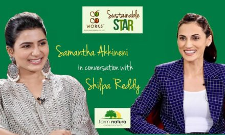 Samantha Akkineni | CocoWorks Sustainable Star | Sustainable Living with Shilpa Reddy – Farm Natura