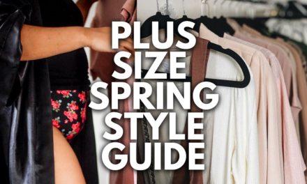 Plus Size Spring Style Guide 2021 | Plus Size Fashion