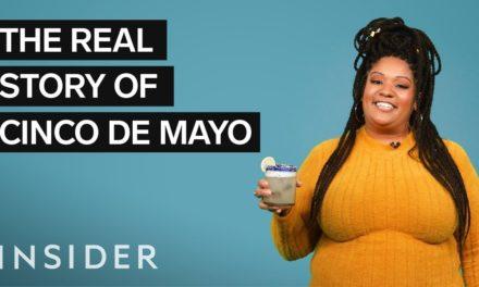 The Real Story Of Cinco De Mayo