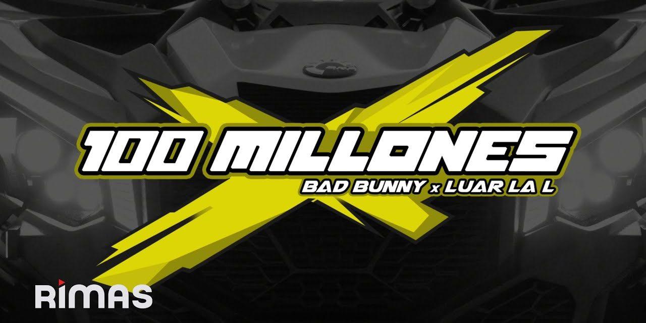 BAD BUNNY, LUAR LA L – 100 MILLONES [Visualizer]