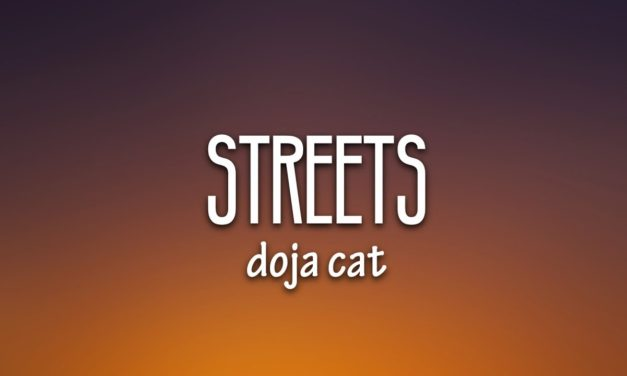 Doja Cat – Streets (Lyrics) [Best Version]