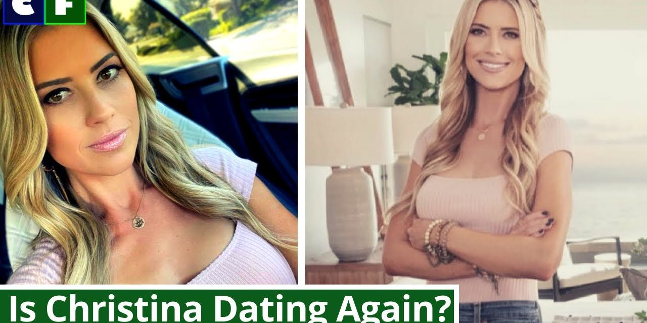 Is Christina Haack Dating New Boyfriend after Divorce with Ant Anstead?