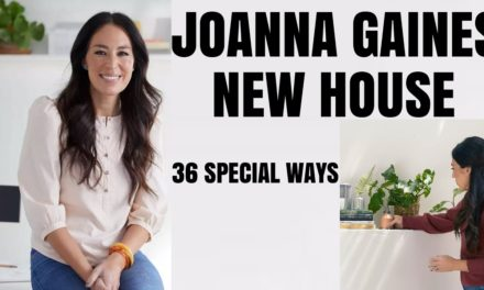 Joanna Gaines New House 36 Creative Ideas To Professionally Transform Your Home