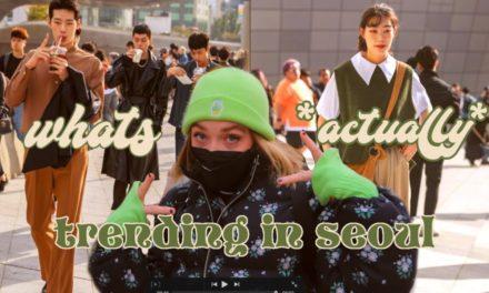 lets talk about seoul fashion :))