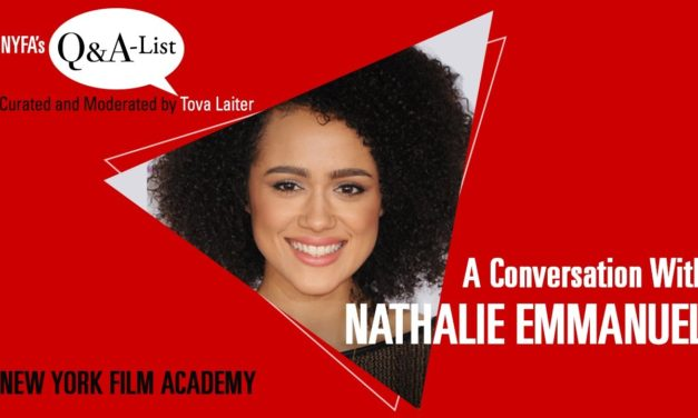 NYFA's Q&A-List With Actress Nathalie Emmanuel (Curated and Moderated by Tova Laiter)