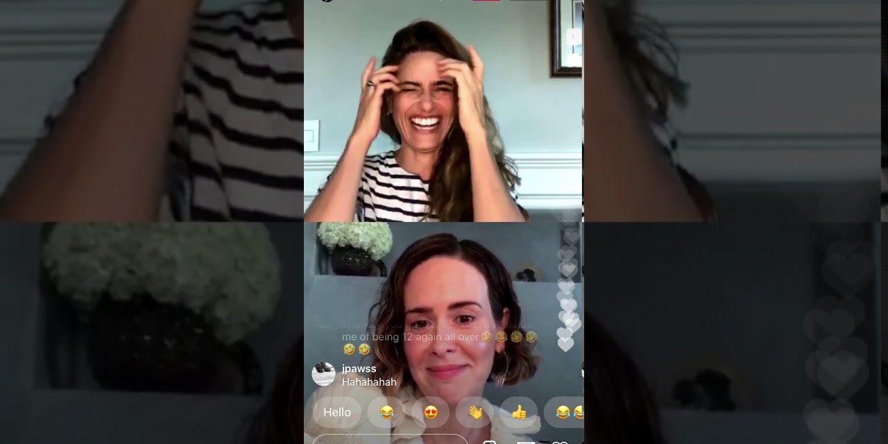 Sarah Paulson & Amanda Peet Instagram Live