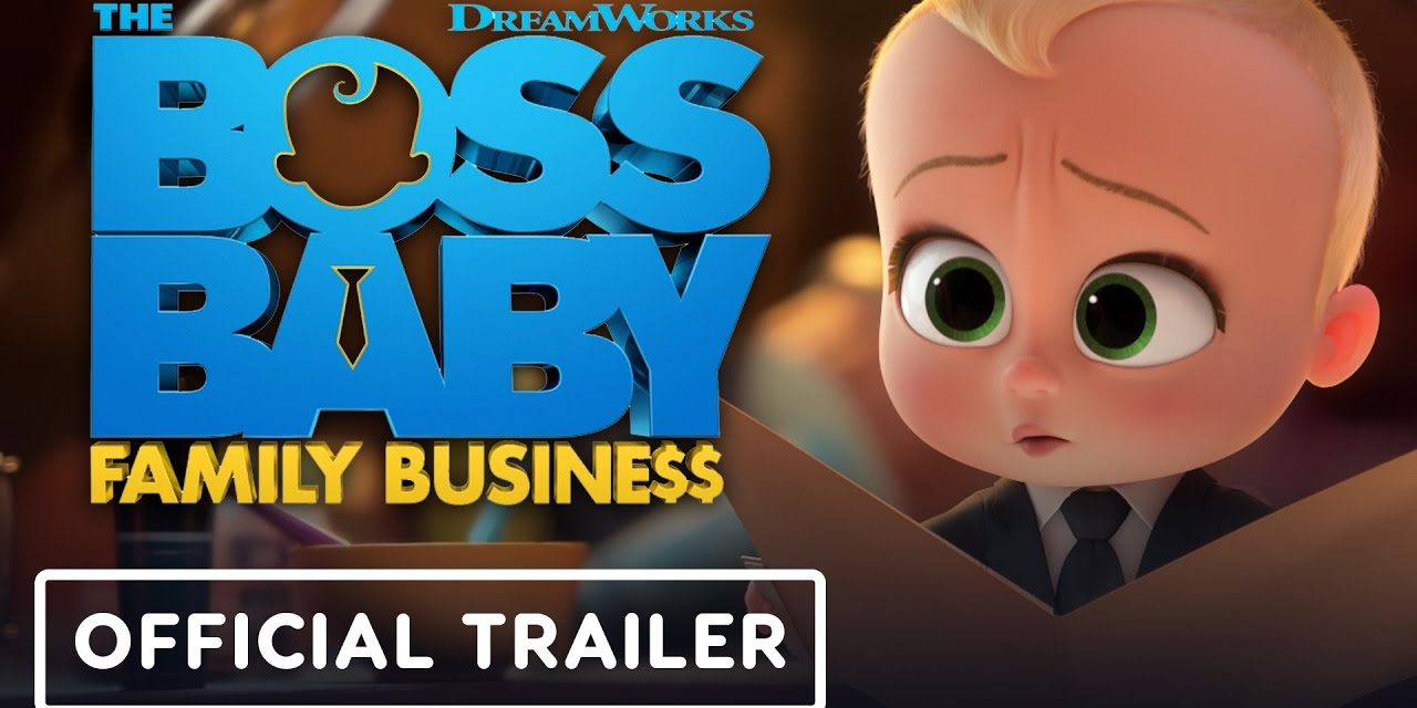 The Boss Baby: Family Business – Official Trailer (2021) Alec Baldwin, Jeff Goldblum