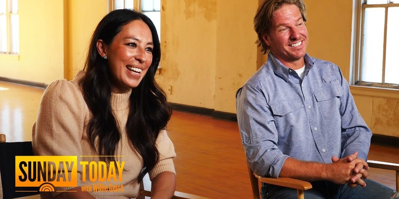 Watch Willie Geist's Full Interview With Chip And Joanna Gaines   Sunday TODAY