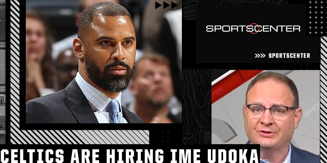 Woj: The Celtics are hiring Ime Udoka as their next head coach | SportsCenter